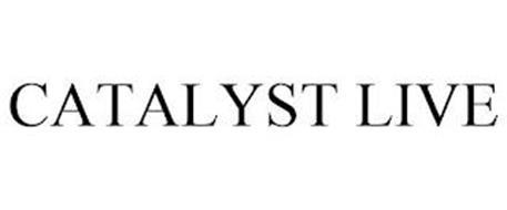 CATALYST LIVE