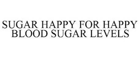 SUGAR HAPPY FOR HAPPY BLOOD SUGAR LEVELS