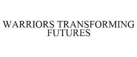 WARRIORS TRANSFORMING FUTURES