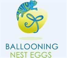 BALLOONING NEST EGGS