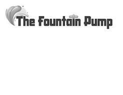 THE FOUNTAIN PUMP