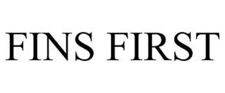 FINS FIRST