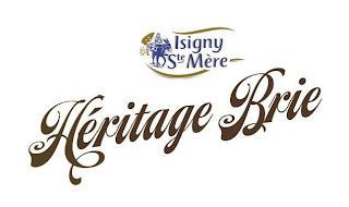 ISIGNY STE MÉRE HERITAGE BRIE