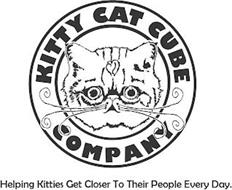 KITTY CAT CUBE COMPANY HELPING KITTIES GET CLOSER TO THEIR PEOPLE EVERY DAY.