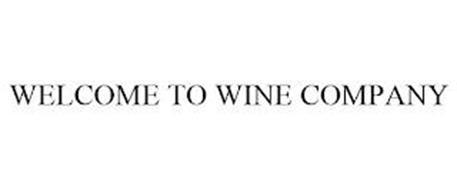 WELCOME TO WINE COMPANY