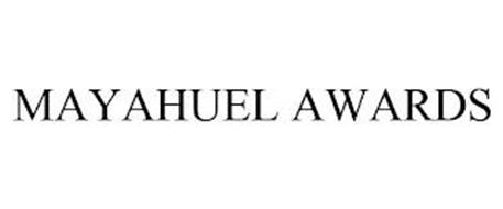 MAYAHUEL AWARDS