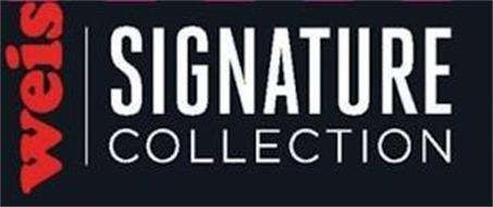WEIS SIGNATURE COLLECTION
