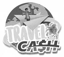 TRAVEL WITH CASH