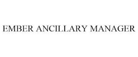 EMBER ANCILLARY MANAGER
