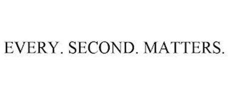EVERY. SECOND. MATTERS.