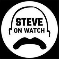 STEVE ON WATCH