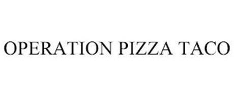 OPERATION PIZZA TACO