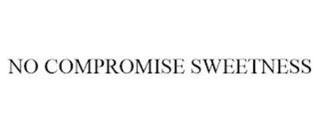 NO COMPROMISE SWEETNESS