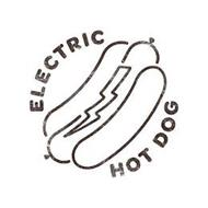 ELECTRIC HOT DOG