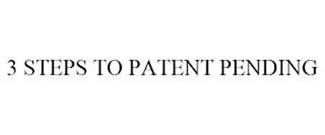 3 STEPS TO PATENT PENDING