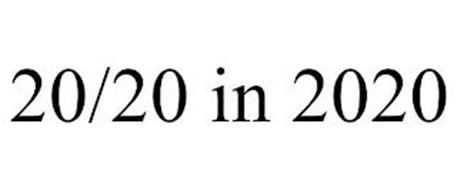 20/20 IN 2020