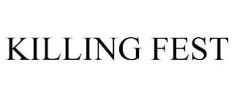 KILLING FEST