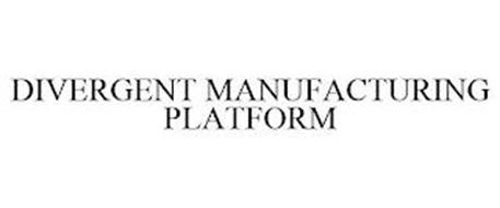 DIVERGENT MANUFACTURING PLATFORM