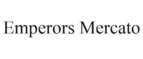 EMPERORS MERCATO