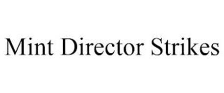 MINT DIRECTOR STRIKES