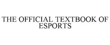 THE OFFICIAL TEXTBOOK OF ESPORTS