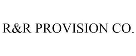 R&R PROVISION CO.
