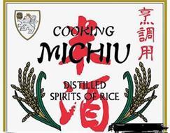 COOKING MICHIU DISTILLED SPIRITS OF RICE