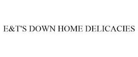 E&T'S DOWN HOME DELICACIES