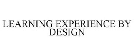 LEARNING EXPERIENCE BY DESIGN