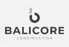 B BALICORE CONSTRUCTION