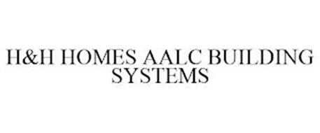 H&H HOMES AALC BUILDING SYSTEMS