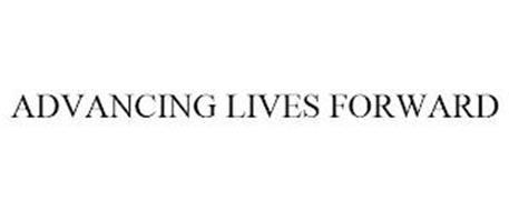 ADVANCING LIVES FORWARD