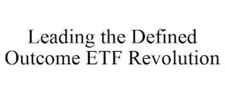 LEADING THE DEFINED OUTCOME ETF REVOLUTION