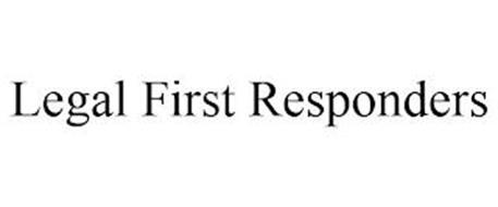 LEGAL FIRST RESPONDERS