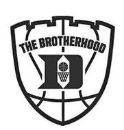 THE BROTHERHOOD D