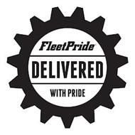 FLEETPRIDE DELIVERED WITH PRIDE