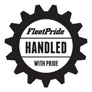 FLEETPRIDE HANDLED WITH PRIDE