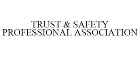 TRUST & SAFETY PROFESSIONAL ASSOCIATION