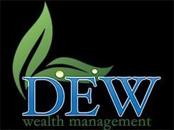 DEW WEALTH MANAGEMENT