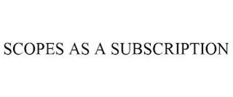 SCOPES AS A SUBSCRIPTION