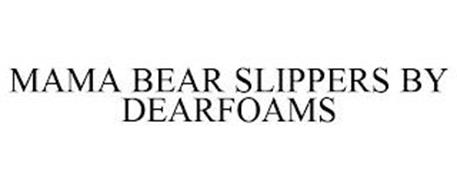 MAMA BEAR SLIPPERS BY DEARFOAMS