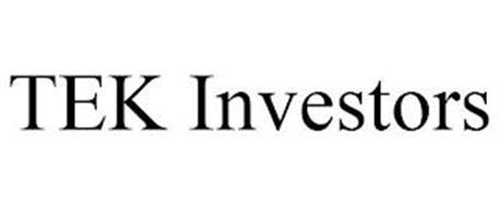 TEK INVESTORS