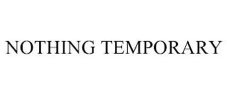 NOTHING TEMPORARY