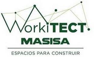 WORKITECT MASISA ESPACIOS PARA CONSTRUIR