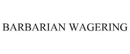 BARBARIAN WAGERING