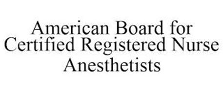 AMERICAN BOARD FOR CERTIFIED REGISTERED NURSE ANESTHETISTS