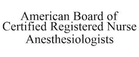 AMERICAN BOARD OF CERTIFIED REGISTERED NURSE ANESTHESIOLOGISTS