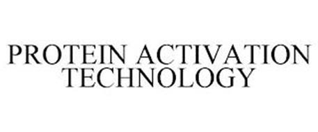 PROTEIN ACTIVATION TECHNOLOGY