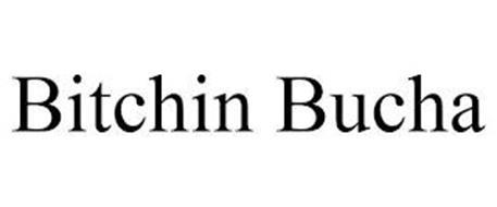 BITCHIN BUCHA