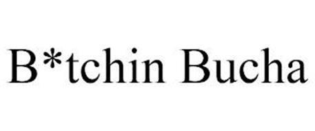 B*TCHIN BUCHA